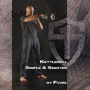 Pavel Tsatsouline, Kettlebell: Simple & Sinister