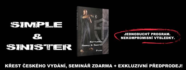 Kettlebell: Simple & Sinister - křest českého vydání, seminář zdarma + exkluzivní předprodej